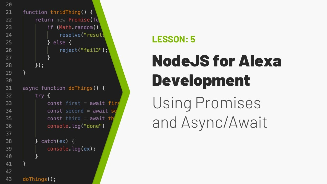 NodeJS for Building Alexa Skills - Video #5: Using Promises, async & await