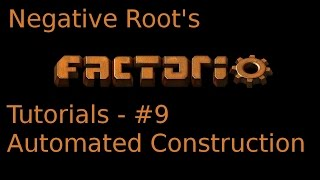 Factorio Tutorial 9 - Automated Construction