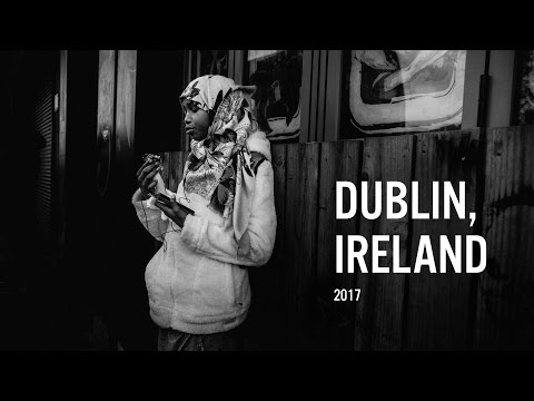 Street Photography Dublin, Ireland 2017