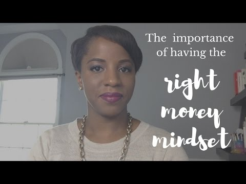 The Importance Of The Right Money Mindset