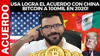 USA logra el ACUERDO con CHINA ¿y AHORA? Le ROBAN a MEXICO sus REMESAS - BITCOIN a 100Mil