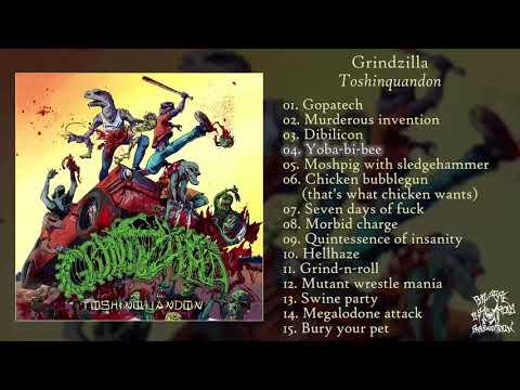 Grindzilla - Toshinquandon FULL ALBUM (2018 - Deathgrind / Groovy Goregrind)