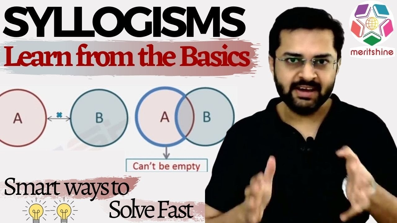 Syllogism - 1  Basics Of Syllogisms  U0026 Venn Diagrams  - Deductive Logic