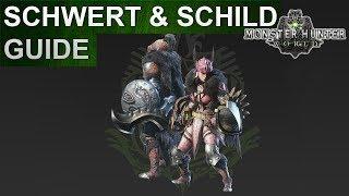 Monster Hunter World: Schwert & Schild Guide (Deutsch/German)