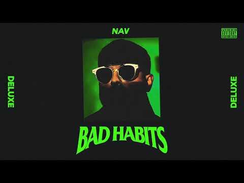 NAV - Habits (Official Audio)