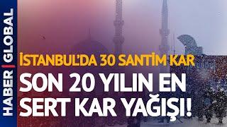 İstanbul Son 20 Yılın En Sert Kar Yağışını Alacak!   Hava Durumu
