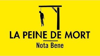 Comprendre la peine de mort avec Nota Bene