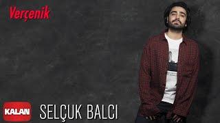 Sel  uk Balci - Ver  enik   Vargit Zamani    2020 Kalan Muzik   Resimi