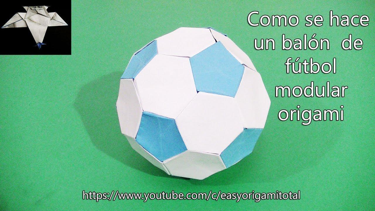 Como Hacer Un Balón De Fútbol Modular Origami