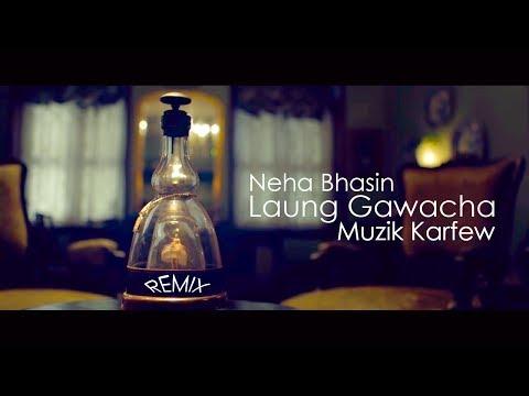 Laung Gawacha - Neha Bhasin, Muzik Karfew...