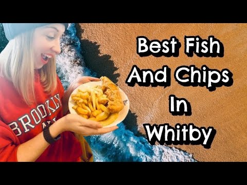 The Best Fish & Chips In Whitby