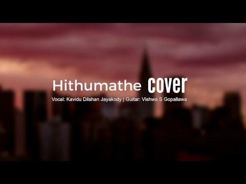 Hithumathe (Romesh Lakshan) | Covered By Kavidu Dilshan Jayakody