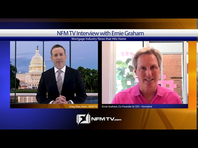An NFM TV Interview with Ernie Graham, CEO & Co-Founder of Homebot