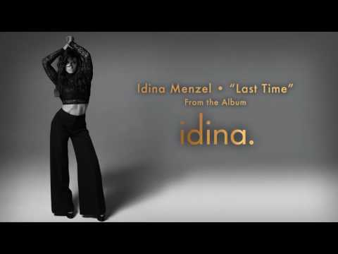 "Idina Menzel - ""Last Time"" (Audio)"