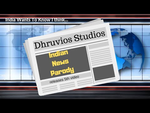 Indian News   Spoof   Dhruvios Studios