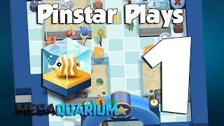 Pinstar Plays Megaquarium 1