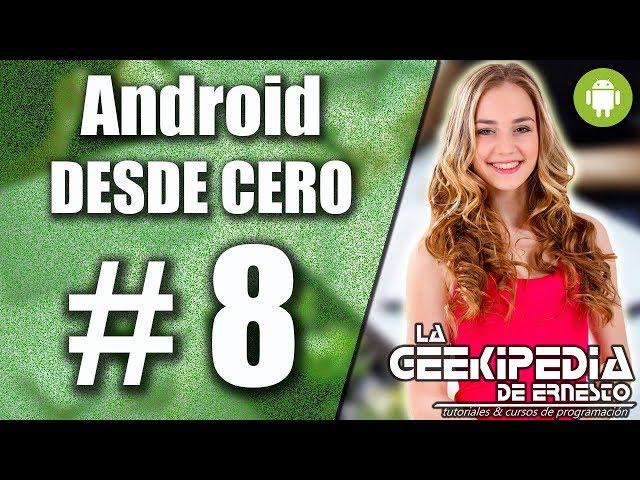 Curso Android desde cero #8 | Mensajes emergentes en Android con la clase Toast