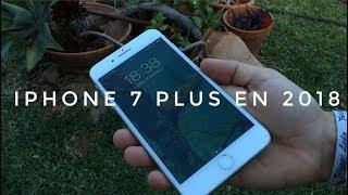 iPhone 7 Plus en 2018 - Merece la pena?