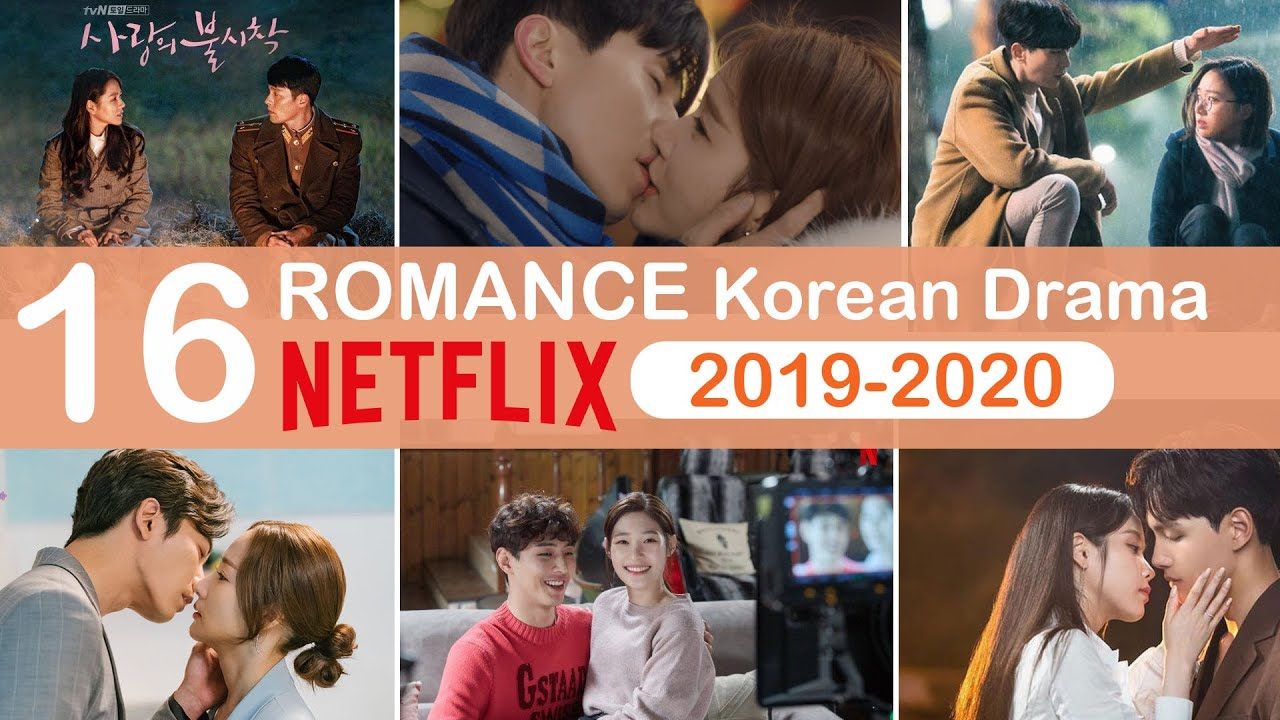 Download Top 16 Romantic Korean Dramas on NETFLIX 2019-2020