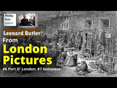 Leonard Butler : Port O' London ; Homeless