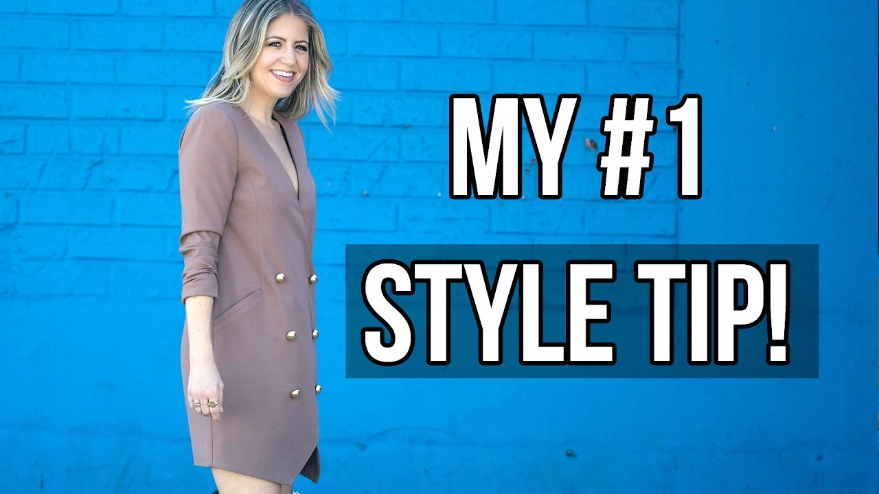 3dde964b91e How To Style Yourself- My #1 Style Tip!