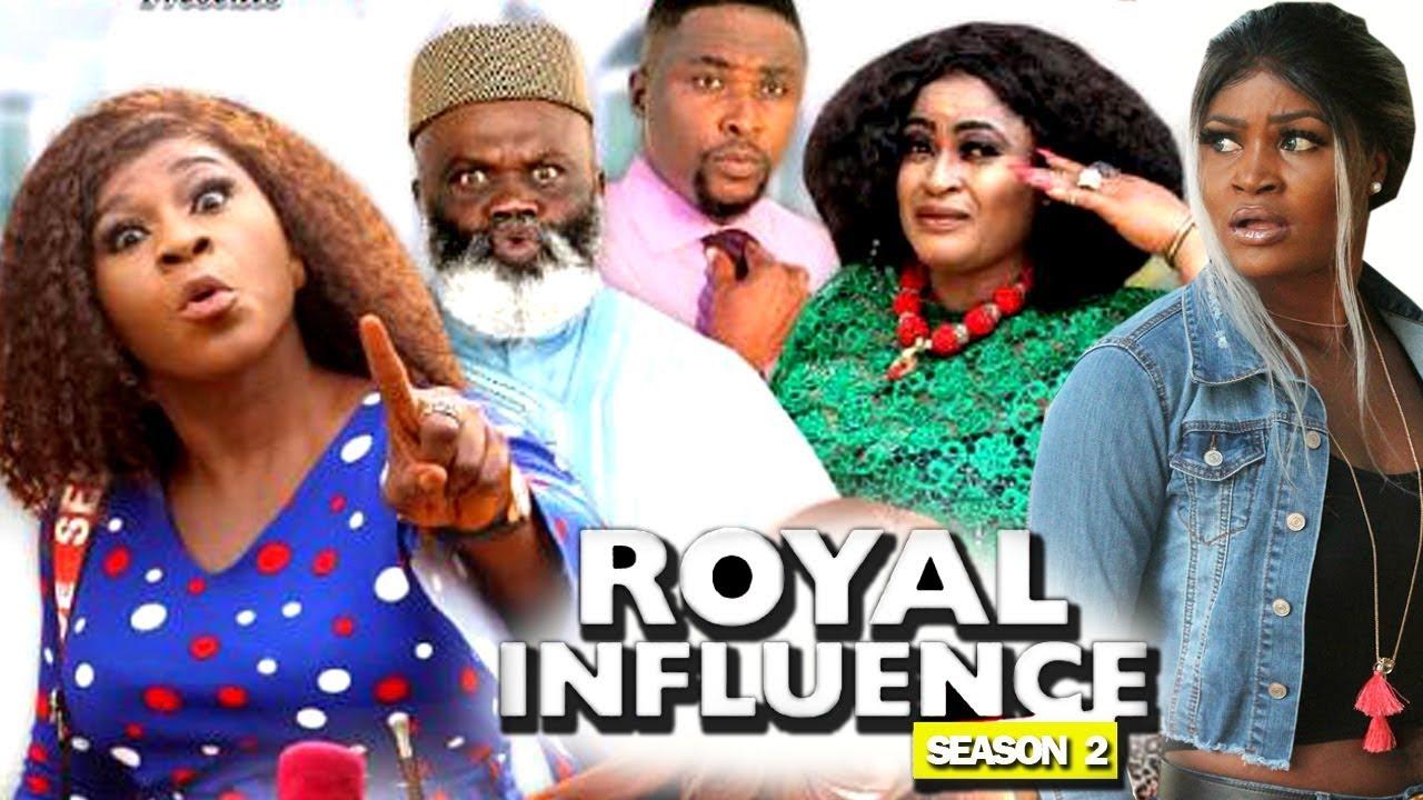 Download ROYAL INFLUENCE SEASON 2 - (New Movie) 2019 Latest Nigerian Nollywood Movie Full HD