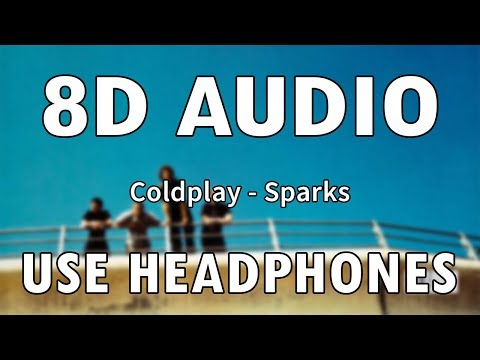 Coldplay - Sparks   8D Audio