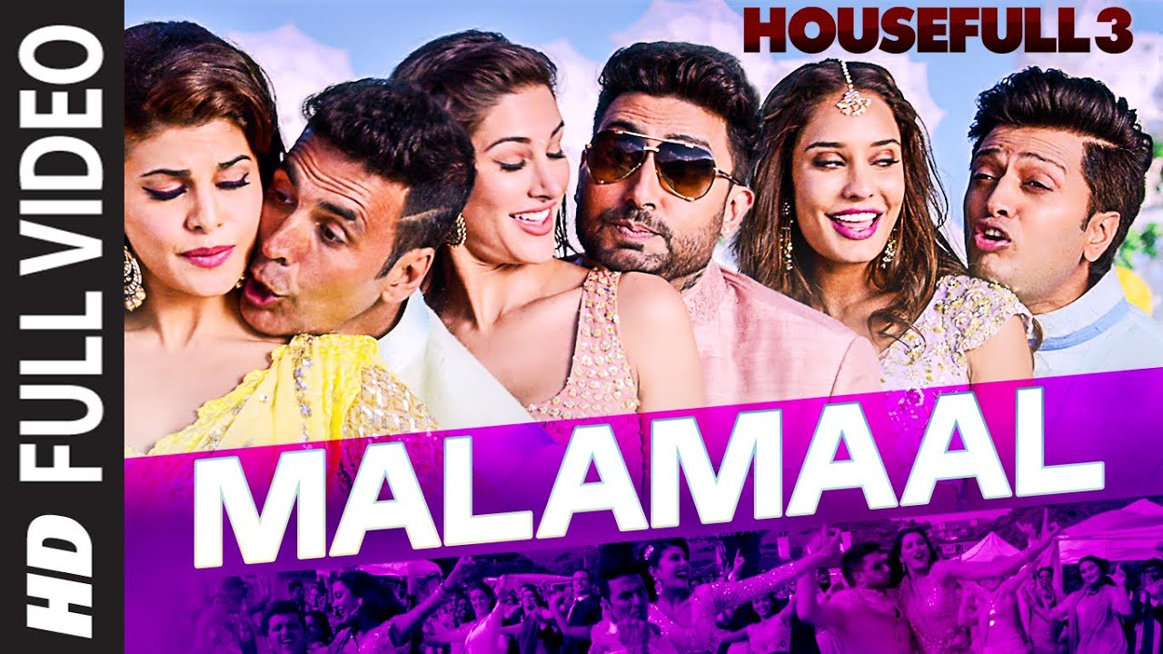 MALAMAAL Full Video Song | HOUSEFULL 3 | T SERIES   YouTube