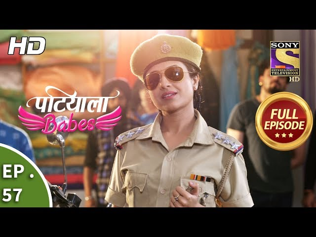 Patiala Babes - Ep 57 - Full Episode - 13th February, 2019