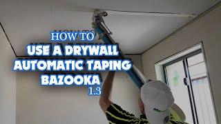 How to Tape Sheetrock with a Bazooka