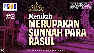 Mahkota Pengantin, Kado Istimewa utk Suami-Istri, Bagian Ke-2