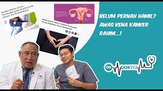 Kanker serviks adalah salah satu penyakit ginekologi yang menjadi pembunuh nomor satu wanita di Indo.