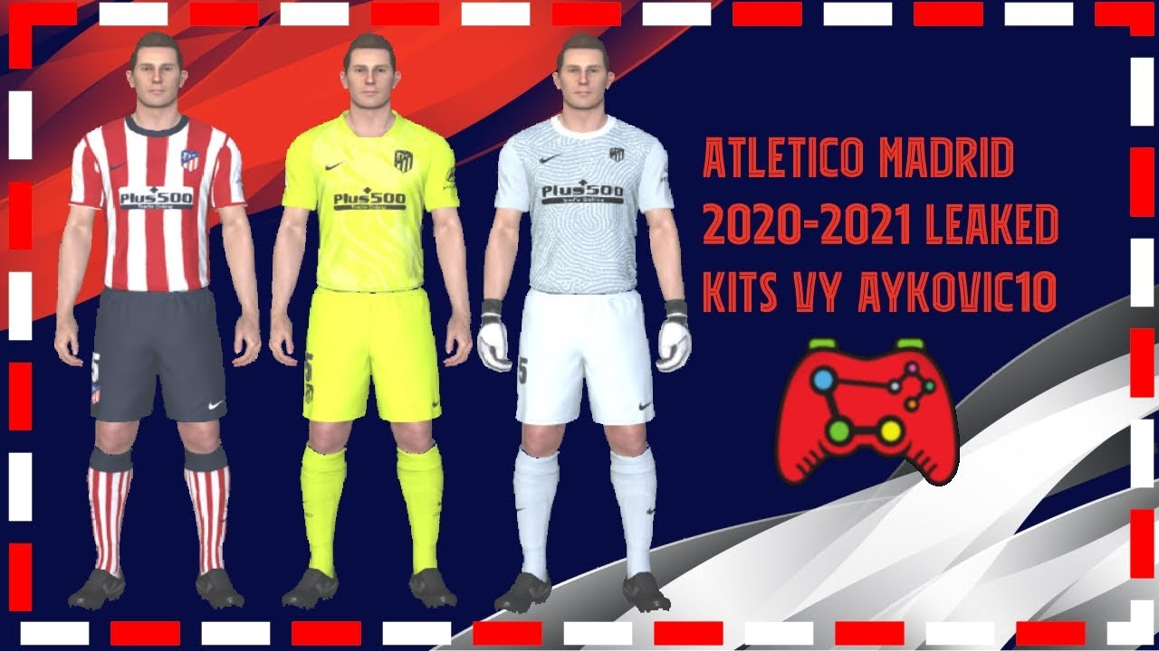 Pes 2017 Atletico Madrid Official Leaked Kits 2021 By Aykovic10 Youtube