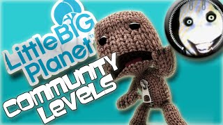 Little Big Planet Community Levels Episode 2- SCARIEST LEVEL EVER