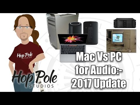 Mac Vs PC for Audio Production:- 2017 Update