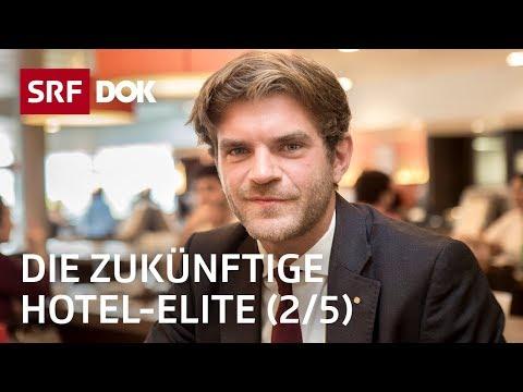 Der harte Weg zur Hotel-Elite – In der Hotelfachschule Lausanne (2/5) | Doku | SRF DOK
