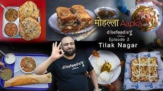 Best Food Options In Jail Road, Tilak Nagar - Mohalla Aapka Episode 3