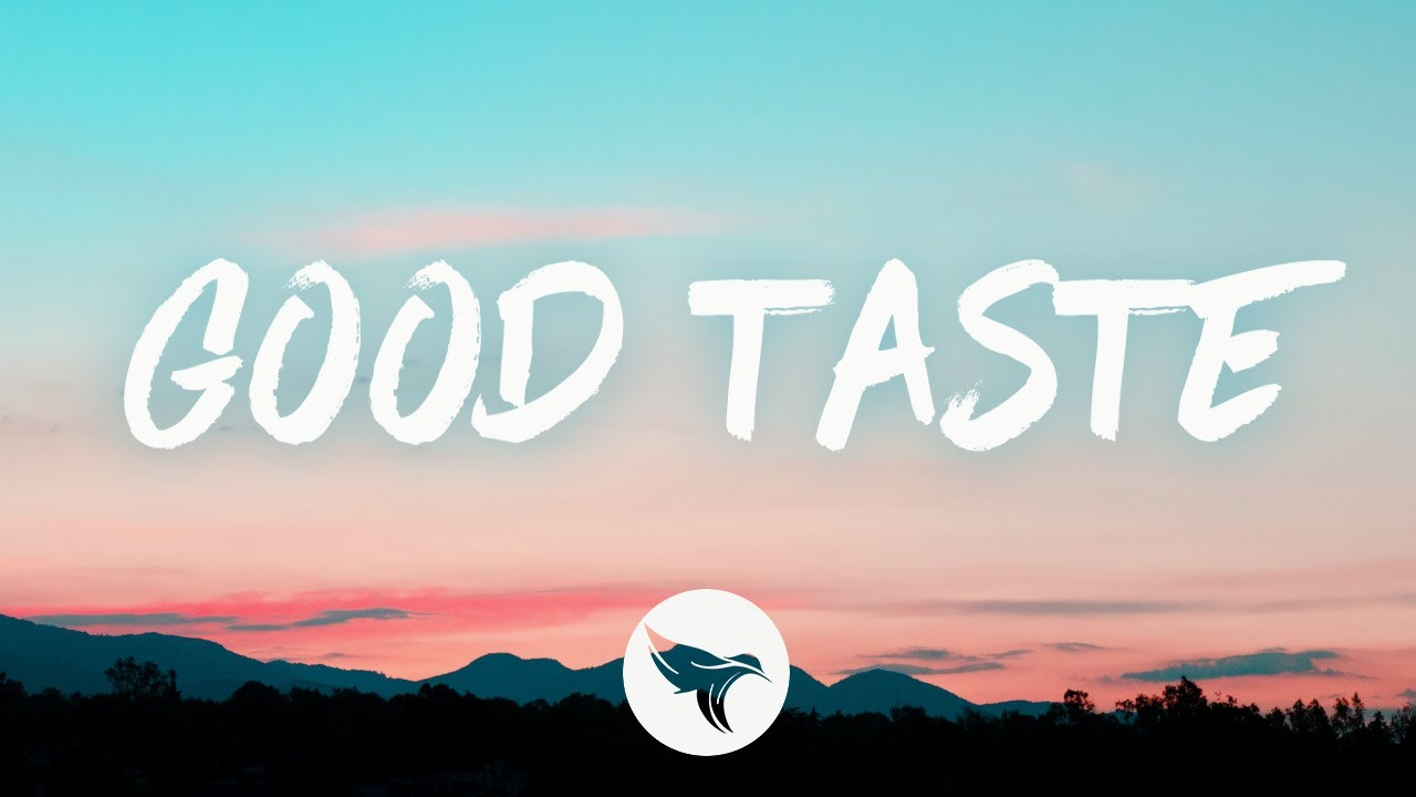 Levi Hummon - Good Taste (Lyrics)