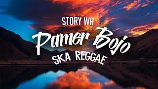 Gambar cover Pamer Bojo - SKA Reggae Cocok Buat Story Wa