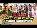 RAID PUBLIC REACTION | First Day First Show Excitement | Ajay Devgn, Saurabh Shukla, Ileana