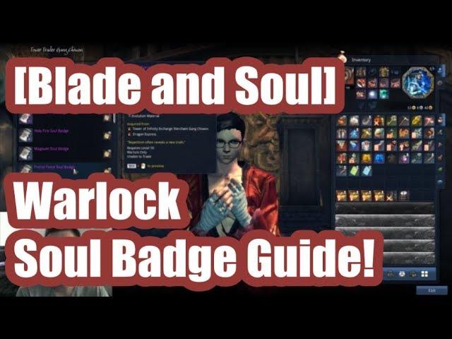 Blade and Soul] Warlock Soul Badge Guide! - clipzui com