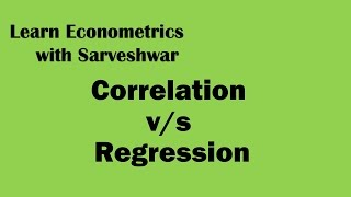 Difference between Correlation and Regression