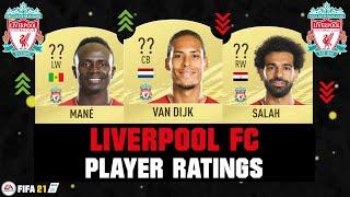 FIFA 21 | LIVERPOOL FC PLAYER RATINGS! 😱🔥| FT. VAN DIJK, MANE, SALAH... etc