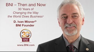 Ivan Misner Reflects on 30 Years of BNI®