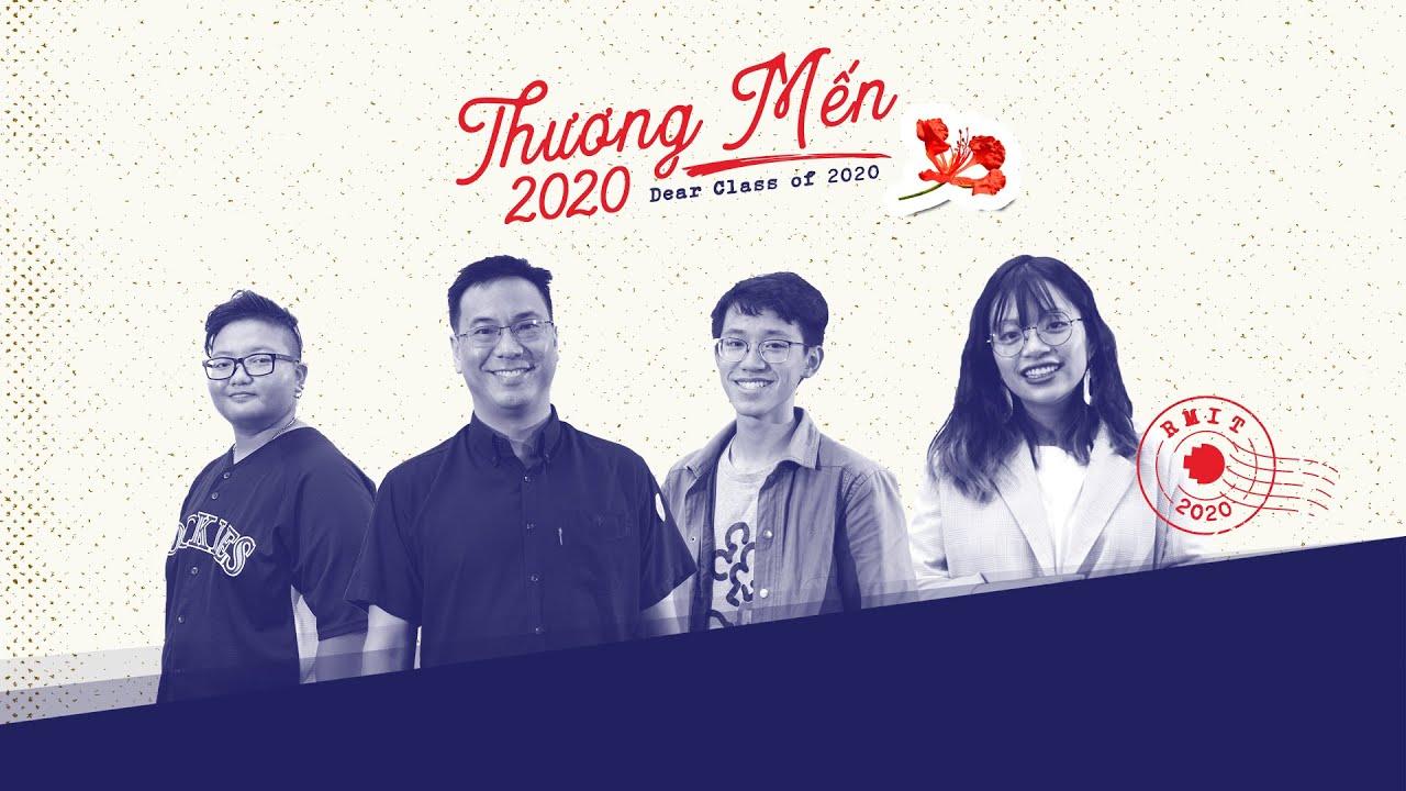 Thương Mến 2020   RMIT Việt Nam & @Moe Đi Đâu, Thầy Nhân Nguyễn, Ishaan Trần, Lưu Danh Nhân