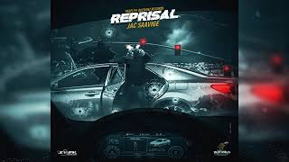 Jac Saavige - Reprisal [Divide And Conquer Riddim] May 2019