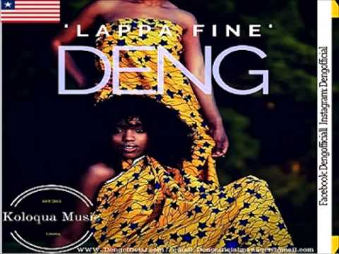 DenG - LAPPA FINE (Liberian Music)