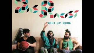 Das Racist - I Don