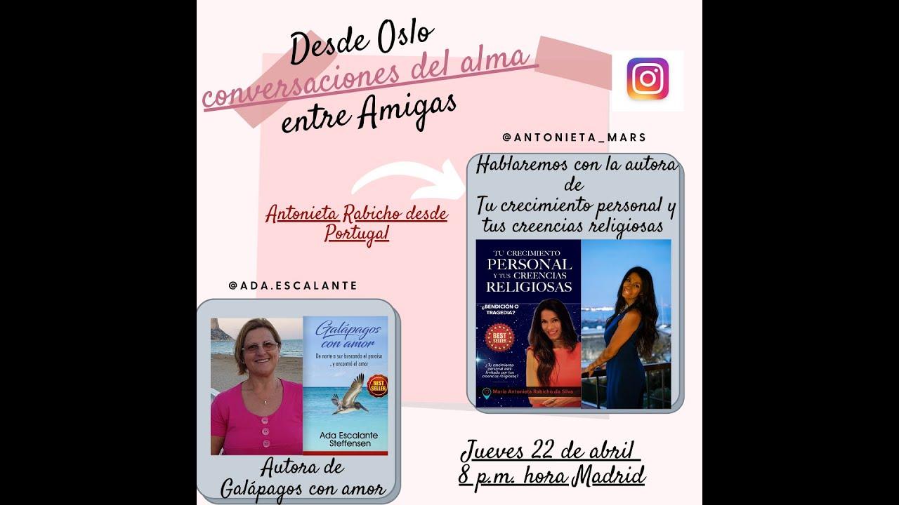 Conversaciones del alma, serie de charlas entre escritores. Invitada Antonieta Rabicho