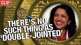 QI | There's No Such Thing As 'Double-Jointed'